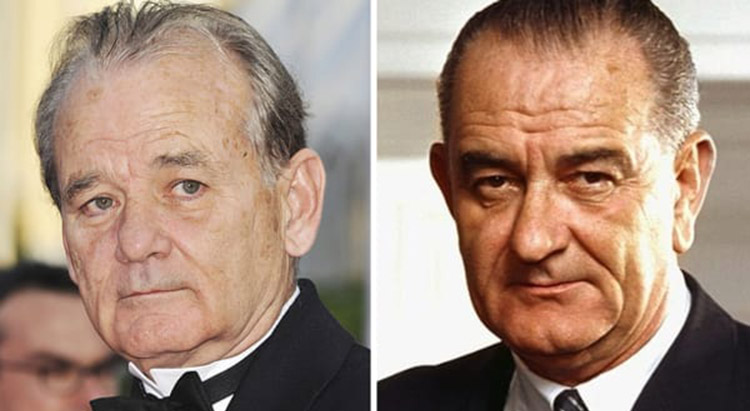 Bill Murray as Lyndon B. Johnson